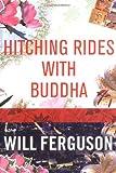 Hitching Rides with Buddha