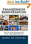 Franz�sisch Konversation: mein tagesa...