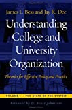 img - for Understanding College and University Organization: Theories for Effective Policy and Practice; Volume I: The State of the System book / textbook / text book