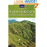 Puerto Rico's Cordillera Central (Travel Adventures)