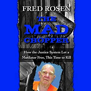 The Mad Chopper Audiobook