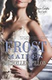 Frost Maiden: Space Lords Book One