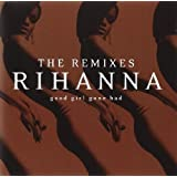 Good Girl Gone Bad-the Remixes