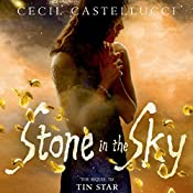Stone in the Sky | Cecil Castellucci