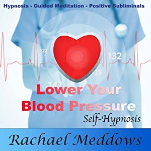 Lower Your Blood Pressure, Relax with Hypnosis, Subliminal, and Guided Meditation Speech