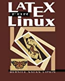 img - for LaTeX for Linux: A Vade Mecum by Bernice S. Lipkin (2013-10-04) book / textbook / text book