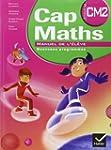 Cap Maths CM2 ed 2010, Manuel de l'El...