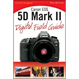 Canon EOS 5D Mark II Digital Field Guidepar Brian McLernon