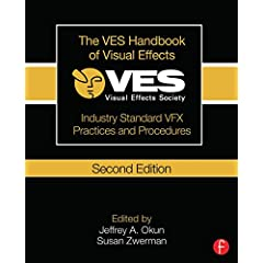 The VES Handbook of Visual Effects, 2nd Edition from Focal Press