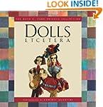 Dolls Etcetera: The Ruth E. Funk Priv...