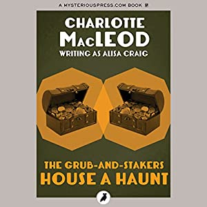 The Grub-and-Stakers House a Haunt Audiobook