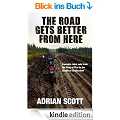 The Road Gets Better From Here (English Edition)