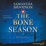 Die Träumerin (The Bone Season 1) | Samantha Shannon