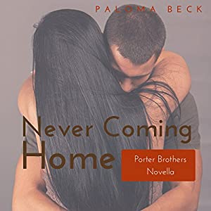 Never Coming Home Audiobook