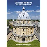 Oxbridge Medicine: The Applicant's Guideby Mahiben Maruthappu