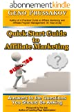 Quick Start Guide to Affiliate Marketing:  Answers to the Questions You Should Be Asking (English Edition)