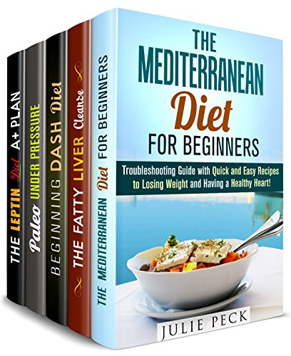 Lose Weight and Improve Health Box Set (5 in 1): Mediterranean, DASH and Paleo Diet, and Detox Solutions to Improve Health (Natural Weight Loss Solution) by Julie Peck, Rebecca Dwight, Monique Lopez, Jessica Meyer, Paula Hess