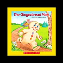 The Gingerbread Man [Scholastic] (       UNABRIDGED) by Scholastic#Inc. Narrated by Bruce Bailey Johnson