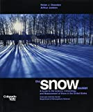 img - for Snow Booklet: A Guide to the Science, Climatology, and Measurement of Snow in the U.S by Nolan J. Doesken (1997-06-06) book / textbook / text book