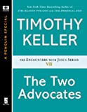 The Two Advocates (ENCOUNTERS WITH JESUS SERIES)
