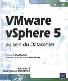 echange, troc Eric MAILLÉ, René-François MENNECIER - VMware vSphere5 au sein du Datacenter