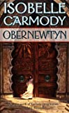 Obernewtyn (The Obernewtyn Chronicles, Book 1) (0812584228) by Carmody, Isobelle