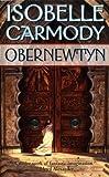 Obernewtyn (The Obernewtyn Chronicles, Book 1) (0812584228) by Carmody, Isobelle