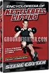 Encyclopedia of Kettlebell Lifting Starring Steve Cotter, 8 Hours of Instruction with Over 180…