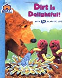 img - for DIRT IS DELIGHTFUL (Bear in the Big Blue House (Board Books Simon & Shuster)) book / textbook / text book