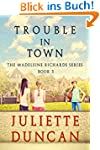 Trouble in Town (The Madeleine Richar...