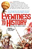 Eyewitness to History (0380729687) by Carey, John