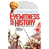 Eyewitness to Historyby John Carey