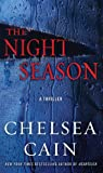 The Night Season (Thorndike Press Large Print Crime Scene) (1410437795) by Cain, Chelsea
