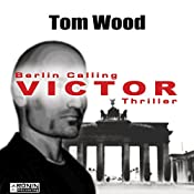 Victor: Berlin calling (Tesseract 1.5) | Tom Wood