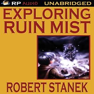 Exploring Ruin Mist Audiobook