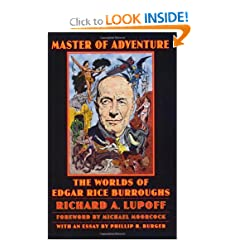 Master of Adventure: The Worlds of Edgar Rice Burroughs (Bison Frontiers of Imagination) by Richard A. Lupoff,&#32;Henry Hardy Heins,&#32;Phillip R. Burger and Michael Moorcock