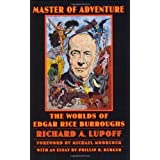 Master of Adventure: The Worlds of Edgar Rice Burroughs (Bison Frontiers of Imagination)by Michael Moorcock