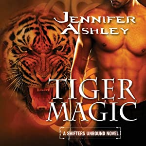 Tiger Magic: Shifters Unbound, Book 5 | [Jennifer Ashley]