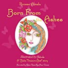 Born from the Ashes: A Baba Treasure Chest Story, Book 3 Hörbuch von Ronesa Aveela Gesprochen von: Eileen Rizzo,  Eye Hear Voices