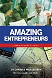 img - for Amazing Entrepreneurs: Inspirational Stories book / textbook / text book
