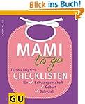 Mami to go: Die wichtigsten Checklist...