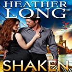Shaken: The Martini Sisterhood, Book 1 (       UNABRIDGED) by Heather Long Narrated by Hollie Jackson