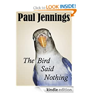 The Bird Said Nothing Paul Jennings