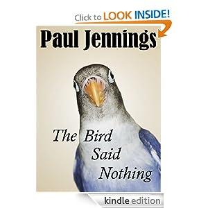 The Bird Said Nothing Paul Jennings