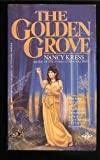 The Golden Grove (0425084760) by Kress, Nancy