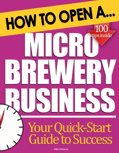 How to Open a Microbrewery Business: Start Up Tips to Boost Your Microbrewery Business Success