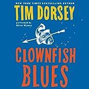 Clownfish Blues: A Novel | Tim Dorsey
