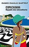 Copacabana. Biographie eines Sehnsuchtsortes