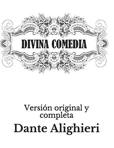 DIVINA COMEDIA Versión original y completa  [Alighieri, Dante] (Tapa Blanda)