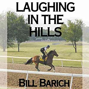 Laughing in the Hills | [Bill Barich]